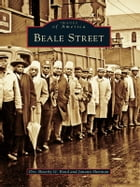 Beale Street by Dr. Beverly G. Bond