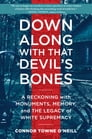 Down Along with That Devil's Bones Cover Image