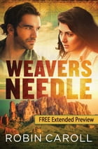 Weaver's Needle - Extended Preview by Robin Caroll