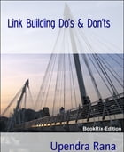 Link Building Do's & Don'ts: Indian writer SEO book by Upendra Rana
