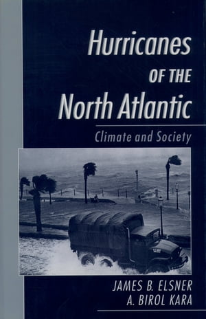 Hurricanes of the North Atlantic Climate and Society