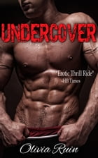 Undercover: Winged Enemy MC Romance by Olivia Ruin