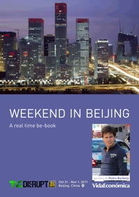 Weekend in Beijing: A real time be-book