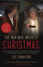 The Man Who Invented Christmas (Movie Tie-In) Cover Image
