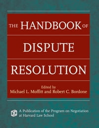 The Handbook of Dispute Resolution