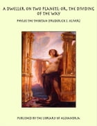 A Dweller on Two Planets by Phylos the Thibetan [Frederick S. Oliver]