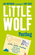 Little Wolf's Postbag by Ian Whybrow