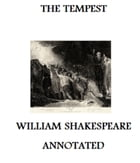 The Tempest (Annotated) by William Shakespeare