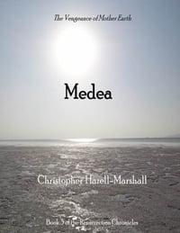 Medea: The Wrath of Mother Earth