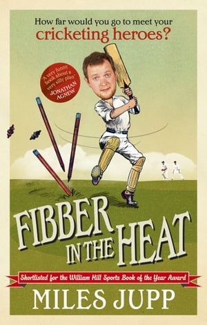 Fibber in the Heat