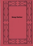Snug Harbor by Oliver Optic