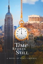Time Stands Still by Stacy Froumis