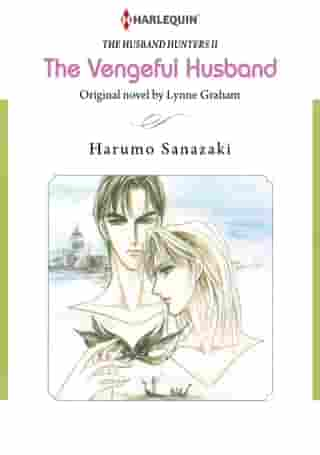 The Vengeful Husband (Harlequin Comics): Harlequin Comics by Lynne Graham