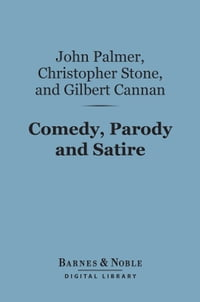 Comedy, Parody and Satire (Barnes & Noble Digital Library)