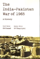 The India Pakistan War of 1965 by S N Prasad