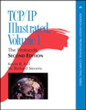 TCP/IP Illustrated,  Volume 1 The Protocols