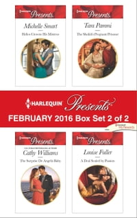 Harlequin Presents February 2016 - Box Set 2 of 2: Helios Crowns His Mistress\The Surprise De…