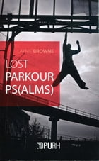 Lost parkour ps(lams) by Laynie Browne