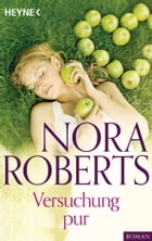 Versuchung pur by Nora Roberts