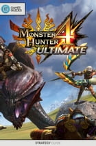 Monster Hunter 4 Ultimate - Strategy Guide by GamerGuides.com