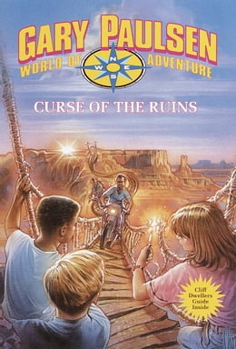 Book Curse of the Ruins: World of Adventure Series, Book 17 by Gary Paulsen