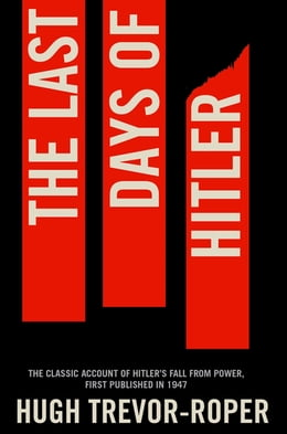 Book The Last Days of Hitler by Hugh Trevor Roper