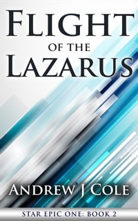 Flight of the Lazarus
