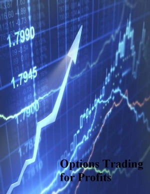 Options Trading for Profits