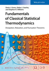Fundamentals of Classical Statistical Thermodynamics: Dissipation, Relaxation, and Fluctuation…