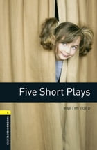 Five Short Plays Level 1 Oxford Bookworms Library