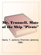 Mr. Trunnell by T. Jenkins Hains