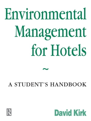Environmental Management for Hotels