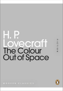 Book The Colour Out of Space by H P Lovecraft