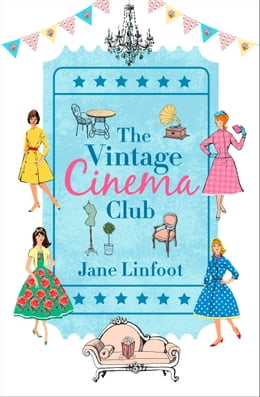 Book The Vintage Cinema Club by Jane Linfoot