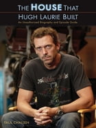 The House That Hugh Laurie Built