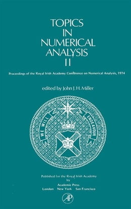 Book Topics in Numerical Analysis II by Miller, John J.H.