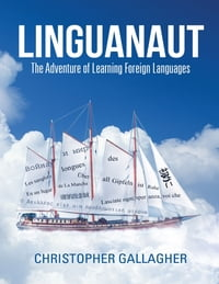 Linguanaut: The Adventure of Learning Foreign Languages