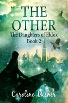 The Other by Caroline Misner