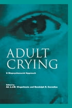 Adult Crying: A Biopsychosocial Approach