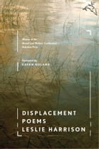 Displacement by Leslie Harrison