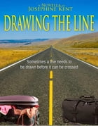 Drawing the Line by Josephine Kent