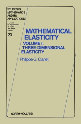 Book Three-Dimensional Elasticity by Ciarlet, Philippe G.
