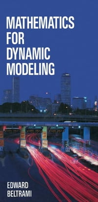 Mathematics for Dynamic Modeling