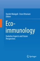 Eco-immunology: Evolutive Aspects and Future Perspectives