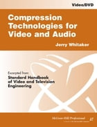 Compression Technologies for Video and Audio