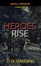 HEROES RISE by David Harding