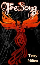 Firesong by Terry Milien