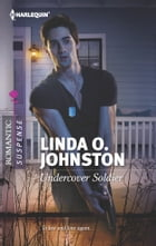 Undercover Soldier by Linda O. Johnston