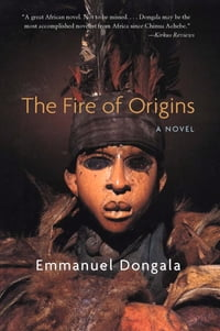 Fire of Origins: A Novel