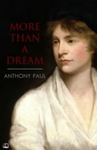 More than a Dream by Anthony Paul